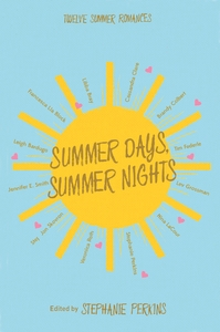 Summer Days and Summer Nights - Stephanie Perkins (Hardcover) - Cover