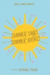 Summer Days and Summer Nights - Stephanie Perkins (Hardcover)