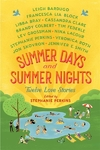 Summer Days and Summer Nights - Stephanie Perkins (Paperback)