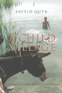 A Child from the Village - Sayyid Qutb (Paperback) - Cover