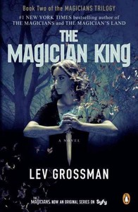 The Magician King - Lev Grossman (Paperback)