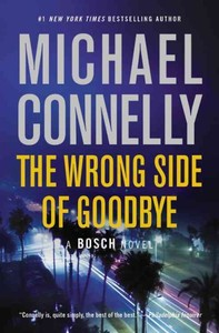 The Wrong Side of Goodbye - Michael Connelly (Paperback)