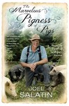 The Marvelous Pigness of Pigs - Joel Salatin (Paperback)