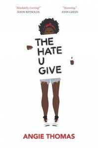 The Hate U Give - A. C. Thomas (Hardcover) - Cover