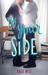 By Your Side - Kasie West (Paperback)