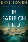 In Farleigh Field - Rhys Bowen (Hardcover)