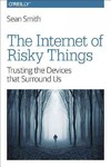 Internet of Risky Things - Sean Smith (Paperback)