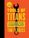 Tools of Titans - Tim Ferriss (Hardcover)