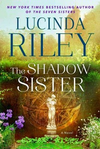 The Shadow Sister - Lucinda Riley (Hardcover)