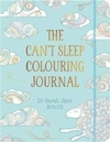 Can't Sleep Colouring Journal - Dr. Sarah Jane Arnold (Paperback)