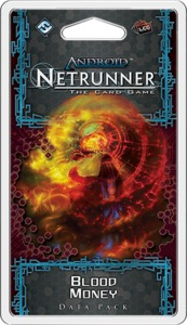 Android Netrunner LCG - Blood Money Data Pack (Card Game) - Cover