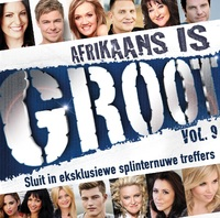 Various Artists - Afrikaans Is Groot Vol.9 (CD) - Cover