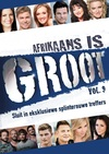 Various Artists - Afrikaans Is Groot Vol.9 (DVD) Cover