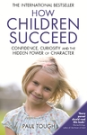 How Children Succeed - Paul Tough (Paperback)