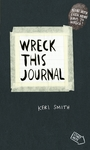 Wreck This Journal - Keri Smith (Paperback)