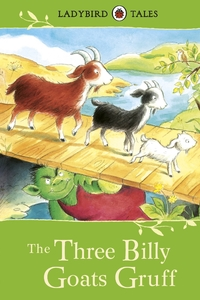 Ladybird Tales: the Three Billy Goats Gruff - Vera Southgate (Hardcover) - Cover