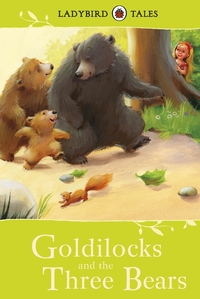 Ladybird Tales: Goldilocks and the Three Bears - Vera Southgate (Hardcover) - Cover