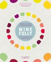 Wine Folly - Justin Hammack (Hardcover)