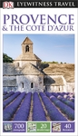 DK Eyewitness Travel Guide Provence and the Cote D'Azur - DK Travel (Paperback)