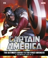 Captain America: the Ultimate Guide to the First Avenger - DK (Hardcover)