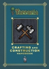 Terraria: Crafting and Construction Handbook (Hardcover)