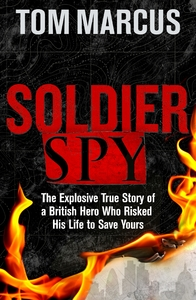Soldier Spy - Tom Marcus (Hardcover) - Cover