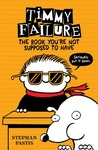 Book You're Not Supposed to Have - Stephan Pastis (Hardcover)