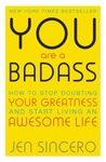 You Are a Badass - Jen Sincero (Paperback)