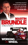 Working the Wheel - Martin Brundle (Paperback)