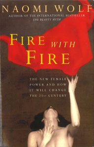 Fire With Fire - Naomi Wolf (Paperback) - Cover