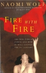 Fire With Fire - Naomi Wolf (Paperback)