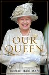 Our Queen - Robert Hardman (Paperback)