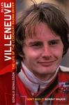 Gilles Villeneuve: the Life of the Legendary Racing Driver - Gerald Donaldson (Paperback)