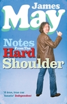 Notes From the Hard Shoulder - James May (Paperback)