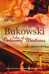 Tales of Ordinary Madness - Charles Bukowski (Paperback)