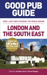 Good Pub Guide: London and the South East - Alisdair Aird (Paperback)