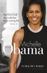 Michelle Obama In Her Own Words - Michelle Obama (Hardcover)