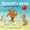 Scruffy Bear and the Lost Ball - Chris Wormell (Paperback)