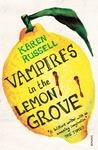 Vampires In the Lemon Grove - Karen Russell (Paperback)