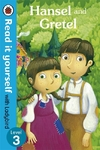 Hansel and Gretel - Read It Yourself With Ladybird (Paperback)