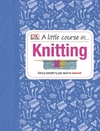 Little Course In Knitting (Hardcover)