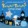 Twinkle, Twinkle, Little Star: Ladybird Touch and Feel Rhymes (Board book)