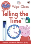 Peppa Pig: Practise With Peppa: Wipe-Clean Telling the Time (Paperback) Cover