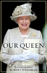 Our Queen - Robert Hardman (Hardcover)