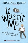 It Wasn't Me! - Michael Bond (Paperback)