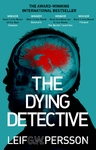 Dying Detective - Leif G. W. Persson (Paperback)