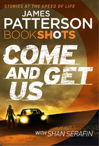 Come and Get Us - James Patterson (Paperback) - Cover