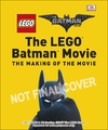 Lego (R) Batman Movie the Making of the Movie - Dk (Hardcover)