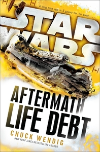 Star Wars: Aftermath: Life Debt - Chuck Wendig (Paperback) - Cover