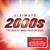 Various Artists - Ultimate...The Greatest Music from the 2000s (CD) Cover